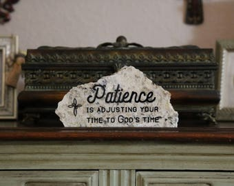 Patience is God's Time- Granite Stone