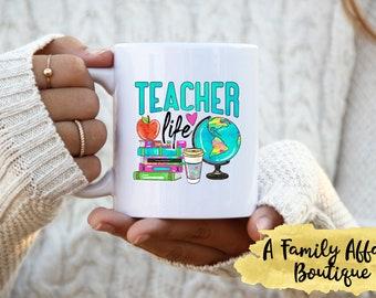 Teacher Life, Education, 15 oz. Ceramic Mug, Coffee Mug w/Saying, Coffee Lover