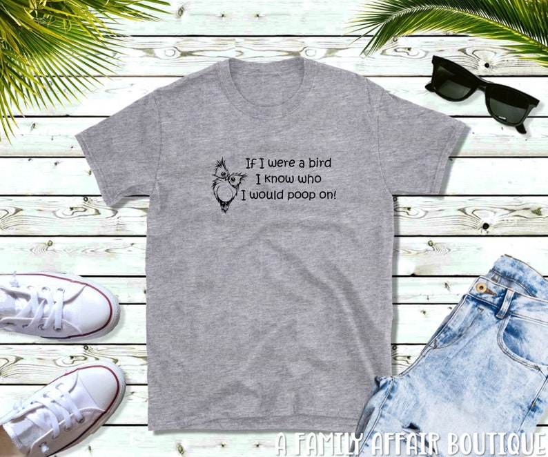 Birds Poop Shirts with Funny Sayings Funny Quotes Shirts image 0