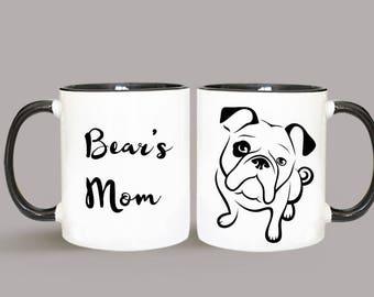 Personalized Mug, Bulldog Dog Mug, Gift For Dog Parent, Bulldog Lover, Bulldog Art, Bulldog Gift, Dog Art, Dog Lover