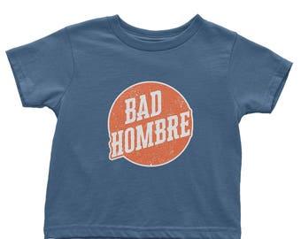 Bad Hombre Shirt Toddler | Organic Baby Clothes | Bad Hombre Kids Shirt | Bad Hombre Baby Boy | Anti Trump Shirt | Immigrant Shirt | Resist