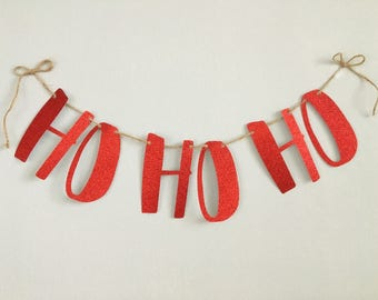 HO HO HO - Ho Ho Ho Garland - Christmas Garland
