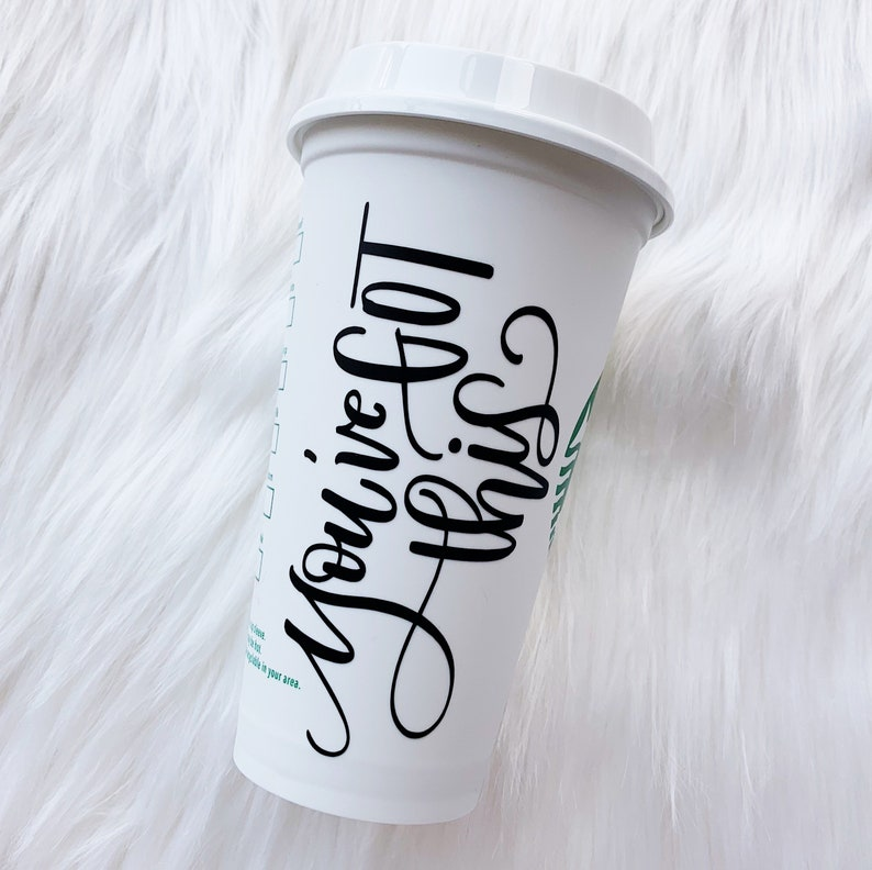 a3a6f55e11c You've Got This Starbucks Cup, Quote Coffee Mug, Black Coffee, Best Friend  Gift, Encouragement, Graduation Gift