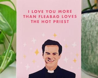 Fleabag Hot Priest Card Screenwriter Phoebe Waller-bridge Play Book Love Cute Boo TV Show Comedy Funny Sparkles Gin Fox Andrew Scott