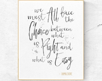 Harry Potter Dumbledore We must all face the choice between Quote, Wall Art Print, Nursery Decor, Printable Digital Download, Large Poster