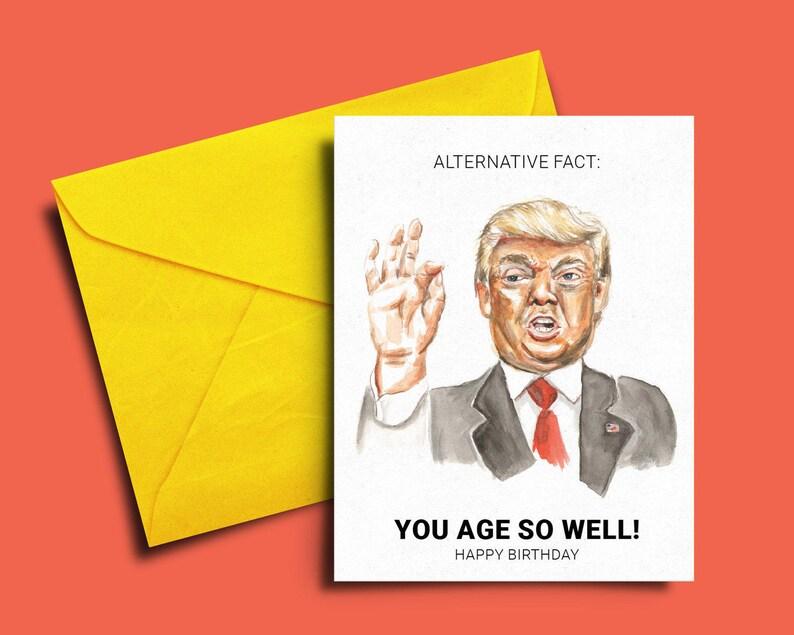 Donald Trump Birthday Card Funny Alternative Fact Digital