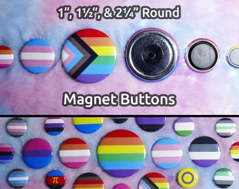 """LGBTQ+ Pride Magnet Buttons - 1"""", 1.5"""", 2.25"""" Round - All Flags Available - Customizable"""