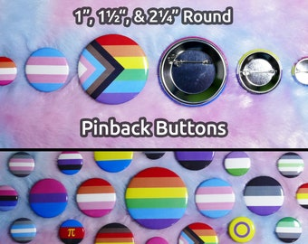 """LGBTQ+ Pride Pinback Buttons - 1"""", 1.5"""", 2.25"""" Round - All Flags Available - Customizable"""
