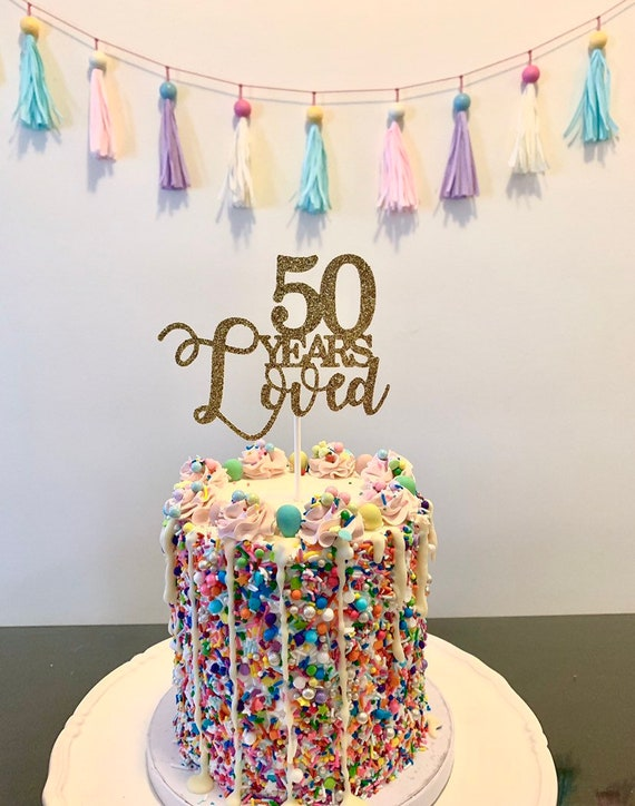 Prime 50 Years Loved 50Th Birthday Cake Topper Custom Birthday Etsy Funny Birthday Cards Online Alyptdamsfinfo