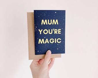 Mum You're Magic!   Mother's Day Card   Mum Birthday Card   Magic Mum Card