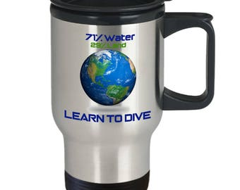 Learn To Dive - Insulated Mug Makes Great Gift Idea for Scuba Divers