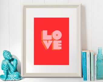 LOVE Print / Art Print/Poster/ Love design in pink, orange and red/ Design by Mariana Oppel/ 8.5 x 11 paper size /(Unframed)
