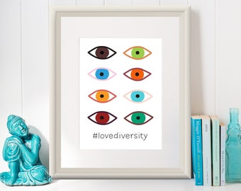 LOVE DIVERSITY / Art Print/Poster/ Celebrating Diversity/Eyes/ Design by Mariana Oppel/ 8.5 x 11 paper size/ (Unframed)