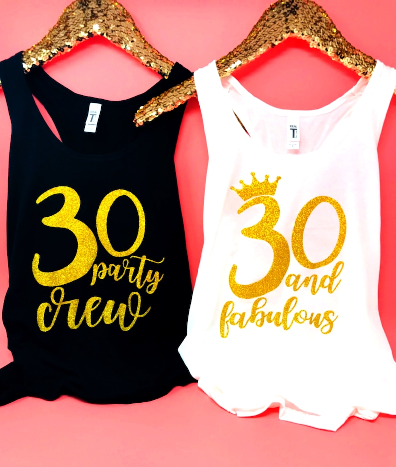 61bff9c1e 30 and Fabulous Shirt 30 Party Crew Shirt 30th Birthday tank | Etsy
