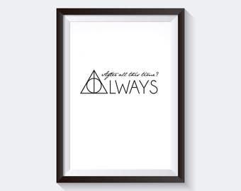 Always Art Print, Printable Large Poster, Digital Download