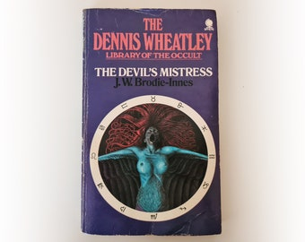 JW Brodie-Innes - The Devil's Mistress - Dennis Wheatley Library of the Occult -  horror vintage paperback book - 1974