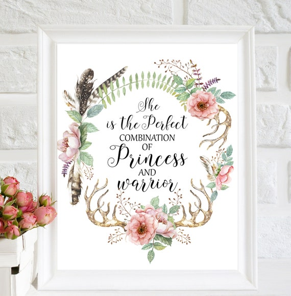 She Is The Perfect Combination Of Princess And Warrior Print Etsy