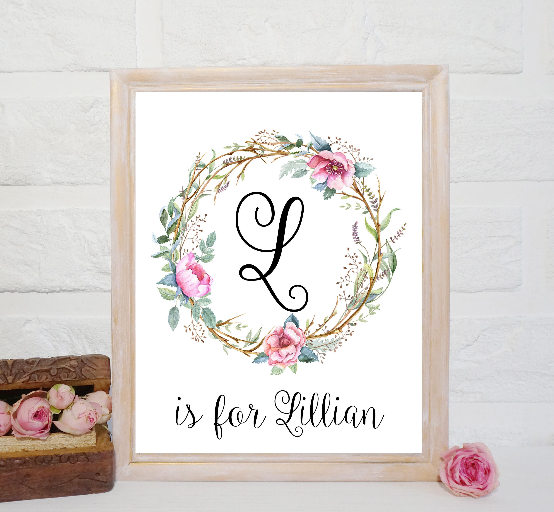 Custom Name signs for Nursery L letter art Lillian name print floral  nursery decor Nursery printable girl room Decor floral wreath nursery