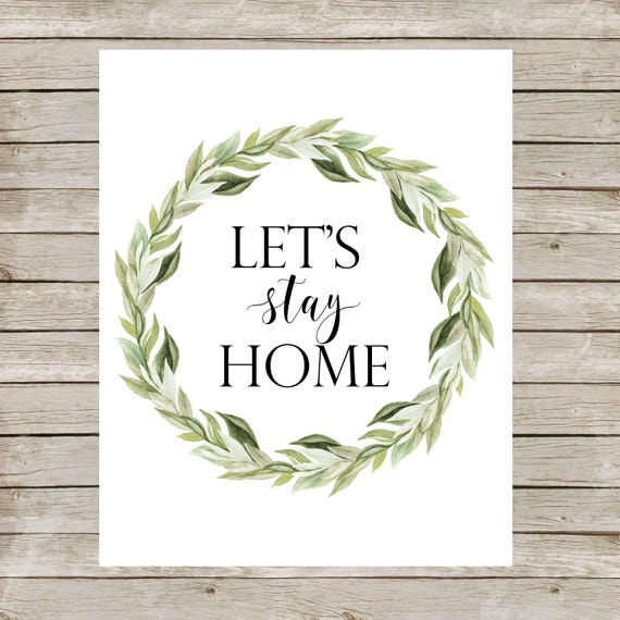 let s stay home printable entrance wall art home decor