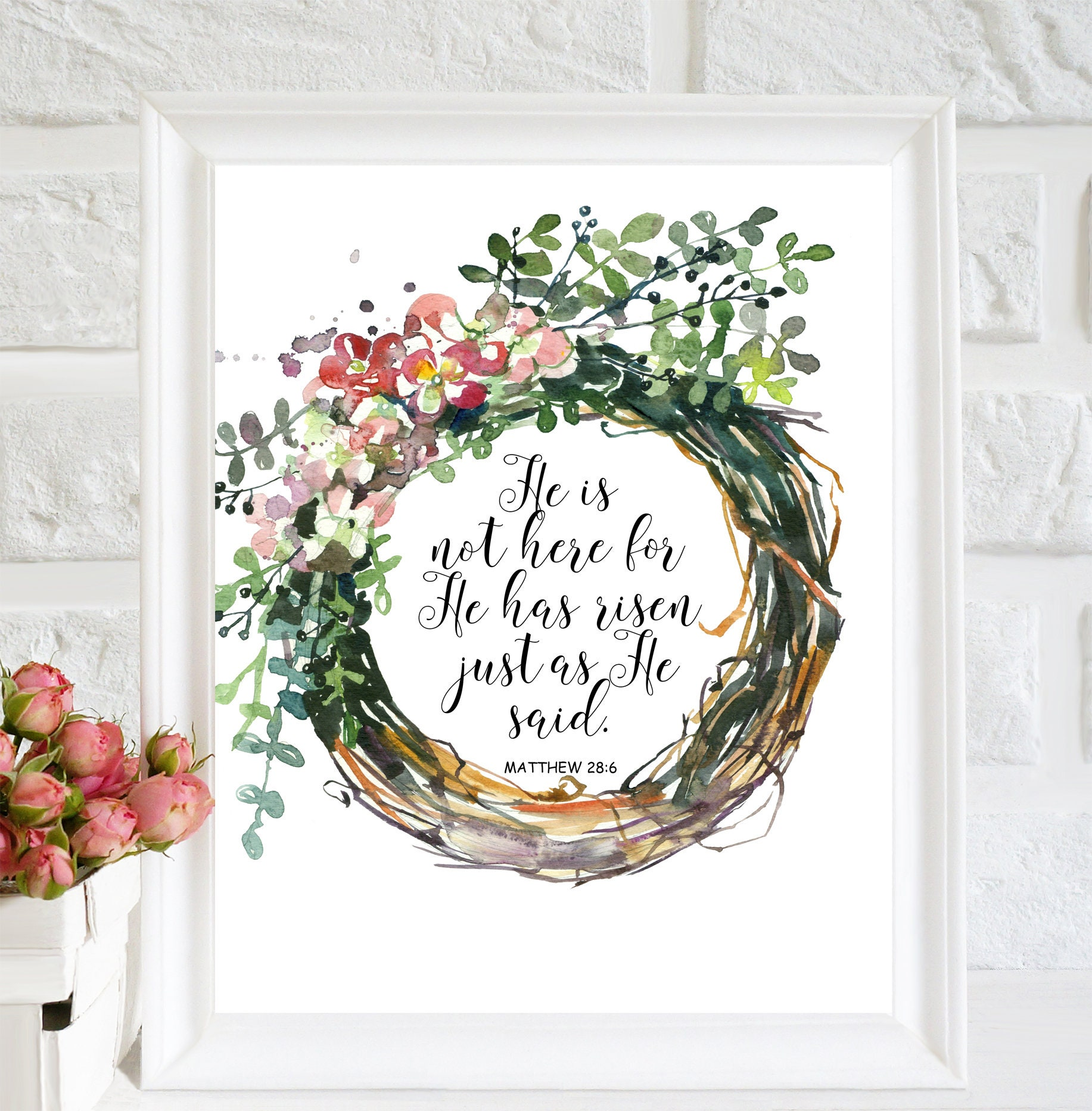 He Is Risen Print Easter Printable Easter Wall Art Easter Home Decor Bible Wall Art Easter Floral Print Easter Quote Bible Verse Print