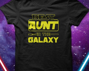Aunt T shirt, Best Aunt in the Galaxy, Gift for Aunt, Present ideas For Aunt, Presents from Niece, Aunt Gift Ideas From Nephew, Space Aunt