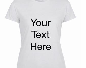 Personalised t-shirt with own text