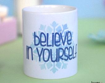 Tazza - Believe in yourself
