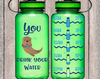 Otter drink you water, otter water bottle, drink your water, motivational water bottle, gym water bottle, cute animal decal, Decals