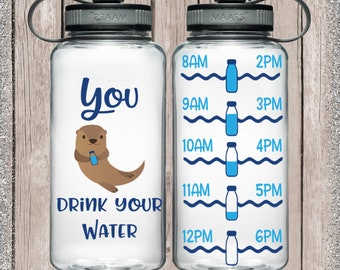 otter water bottle, Otter drink you water, drink your water, motivational water bottle, gym water bottle, cute animal decal, Decals