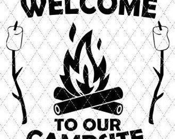 Welcome To Our Campsite Svg Etsy