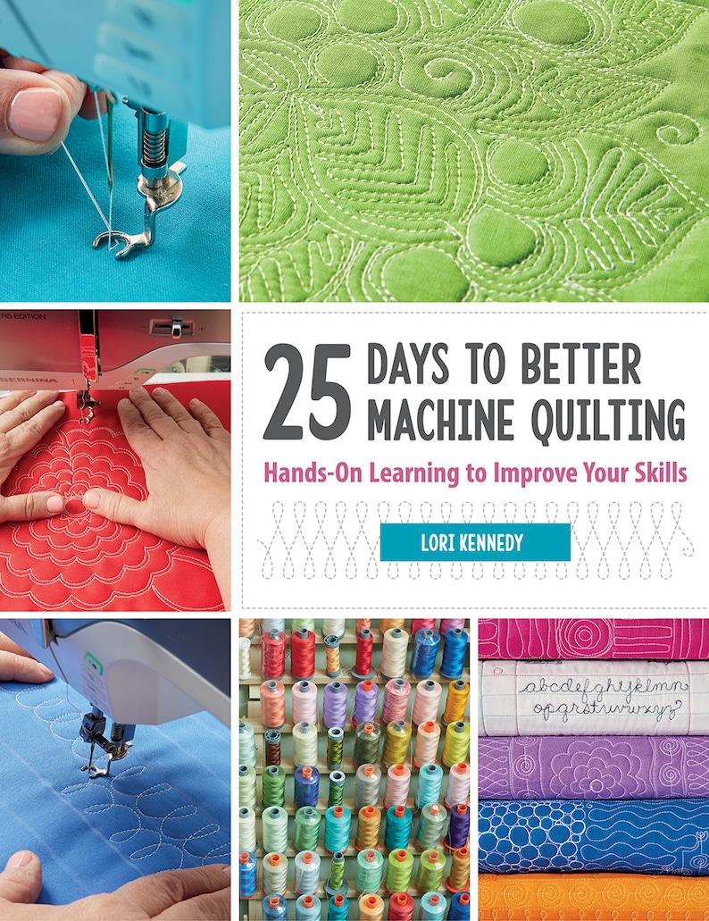 25 Days to Better Machine Quilting image 0