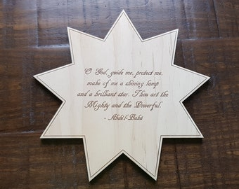 Baha'i | Abdu'l-Bahá | O God, guide me, Protect me | Inspirational Quote | Nine Pointed Star | Wooden Sign | Laser Cut Sign