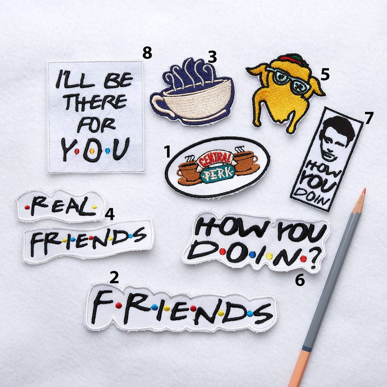 The one with friends tv show Embroidered patch Friends patches 90s patches Friends TV show gift Friends quote Iron on Vintage patch  ED9213