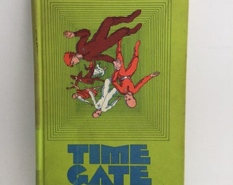 Vintage Time Gate hardback book by John Jakes 1972