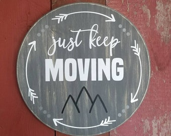 Wood sign   just keep moving mountains   17.50in   handpainted
