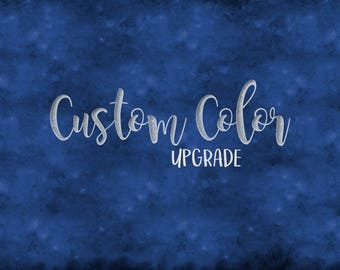 Color Change | Color Upgrade | Customize Color