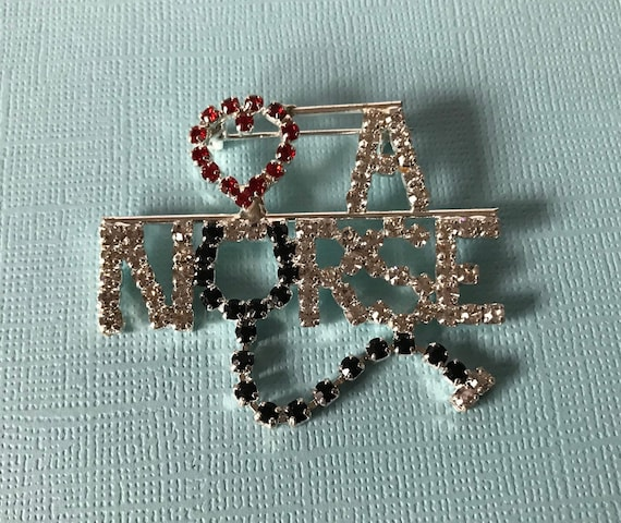 Vintage rhinestone nurse pin, love a nurse pin, nu