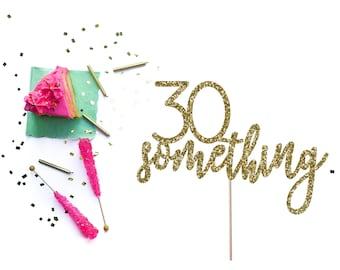 Glitter Age Cake Topper, 30 Something Cake Topper, 30 Birthday, 40 Birthday, 50 Birthday, 60 Birthday