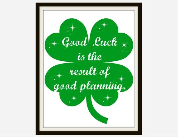Good Luck - Good Luck Quote, Motivational Quote, Inspirational Quote,  Office Printables, Home Decor Wall Art, Office Decor, St Patricks Day