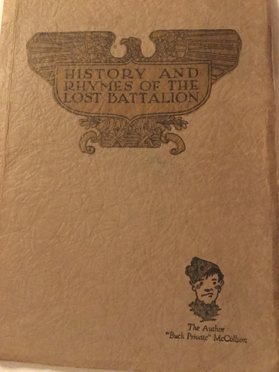 HERO WWII War Stories - History and Rhymes of the Lost battalion 1923 by Buck Private McCollum Sketches by Franklin Sly