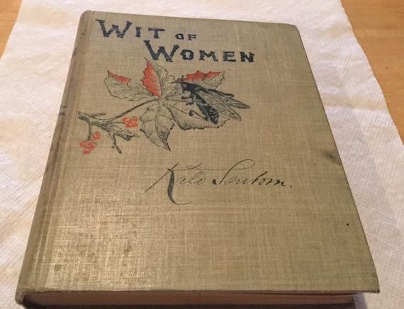Wit of Women by Kate Sanborn 1885 Antique Vintage book Hardback