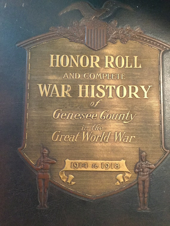 WWI Honor Roll and Complete War History of Genesee County Michigan 1920