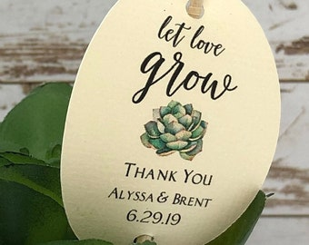 SET of Succulent Favor Tags, Let Love Grow Tags, FREE SHIPPING, Personalized tags for succulents, favor tags .20 cents ea.