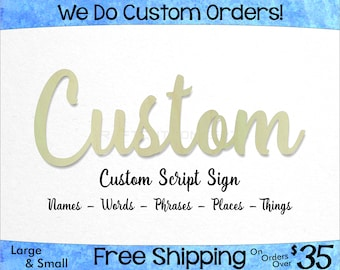 Custom Script Unfinished Wood Sign - Laser Cut Letters - Hanging Wall Decor - Wedding Name - Nursery Name Sign - Custom - Craft Sign Display