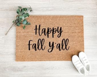 Happy Fall Y'all Doormat – Fall Porch Decor - Fall Decor - Welcome Mat – Outdoor Rug – Coir Doormat – Halloween Decor - Thanksgiving Decor