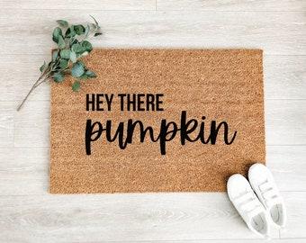 Hey There Pumpkin Doormat – Fall Porch Decor - Fall Decor - Welcome Mat – Outdoor Rug – Coir Doormat – Halloween Decor - Thanksgiving Decor