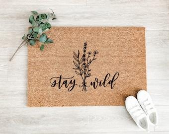 Stay Wild Doormat -  Wildflowers Doormat – Boho Doormat – Welcome Mat – Fall Doormat – Good Vibes Doormat - Housewarming Gift