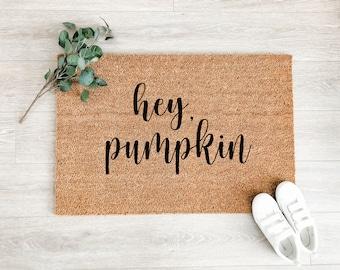 Hey Pumpkin Doormat – Fall Porch Decor - Fall Decor - Welcome Mat – Outdoor Rug – Coir Doormat – Halloween Decor - Thanksgiving Decor