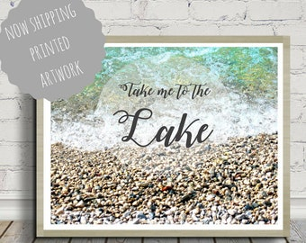 Take me to the lake, Lake Poster, Beach Poster, Coastal Decor, Cobble Beach Print, Lake House, Beach House, Poster Print, Typography, Lake
