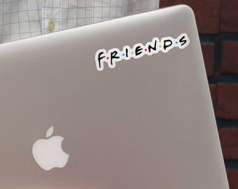 Friends sign, Friends decoration, Friends decal, Friends sticker, Friends vinyl decal, Friends vinyl sticker, Friends laptop stickers